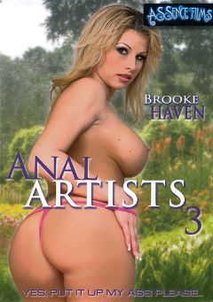 "Adult entertainment movie ""Anal Artists 3"" starring Brooke Haven, Pitt Garcia & Erika Martinelli. Produced by Assence Films."