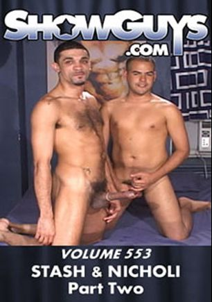 ShowGuys 553: Stash And Nicholi  Part 2, starring Nicholi and Stash, produced by ShowGuys.