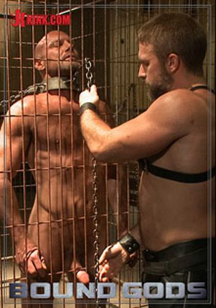 Bound Gods: Caged And Fucked Like An Animal, starring Dirk Caber and Chad Brock, produced by KinkMen.