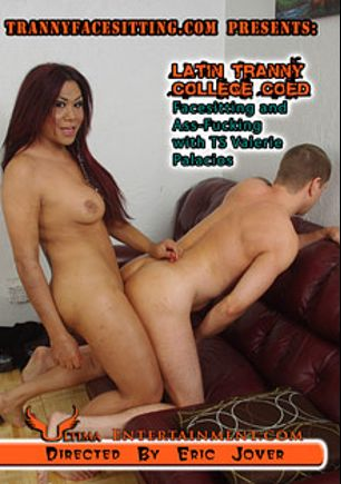 Latin Tranny College Coed Facesitting And Ass Fucking With TS Valerie Palacios, starring Valerie Palacios, produced by Ultima Entertainment.