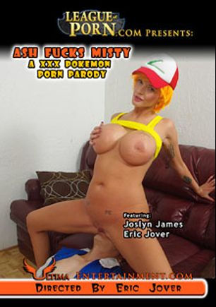 Ash Fucks Misty: A XXX Pokemon Porn Parody, starring Joslyn James and Eric Jover, produced by Ultima Entertainment.