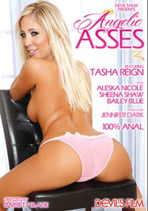 Angelic Asses 2, starring Tasha Reign, Sheena Shaw, Dahlia Sky, Aleksa Nichole, Jennifer Dark and Mr. Pete, produced by Devil's Film and Devils Film.