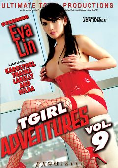 "Adult entertainment movie ""T-Girl Adventures 9"" starring Eva Lin, Taina Loussda & Karoly Mel. Produced by Ultimate T-Girl Productions."