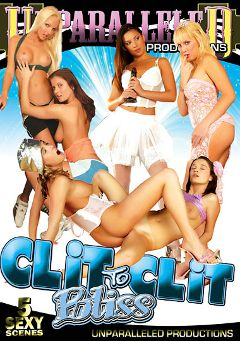 "Adult entertainment movie ""Clit to Clit Bliss"" starring Sara *, Diana & Vanessa. Produced by Unparalleled Productions."