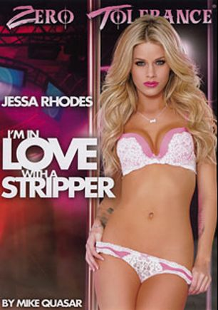 I'm In Love With A Stripper, starring Jessa Rhodes, Romi Rain, Logan Pierce, Jesse Jones, Nikita Von James, Courtney Taylor, Mick Blue, Mark Wood, Julia Ann and John Strong, produced by Zero Tolerance.
