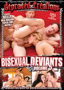 Bisexual Deviants 5, starring Rick Monhla, Georgio Black, Sandro Bullock, Denis Reed, Chris Young, Mea Melone, Erica Ewe, Russian Daddy, Jo (m), Patrick, Nicole and Kelly, produced by Depraved Creations and Mile High Media.