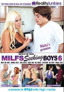 MILFs Seeking Boys 6, starring Cherie DeVille, Veronica Avluv, Nikita Von James, Krissy Lynn, Tyler Nixon, Michael Vegas, Bill Bailey and Will Powers, produced by Reality Junkies and Mile High Media.
