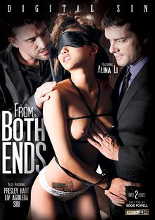 From Both Ends, starring Alina Li, Siri, Presley Hart, Liv Revamped, Preston Parker, Sadie West, Tommy Pistol, Amy Ried, Ramon Nomar, Mick Blue and Toni Ribas, produced by Digital Sin.