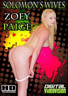 Solomon's Wives: Zoey Paige, starring Zoey Paige and David Solomon, produced by Digital Videovision.