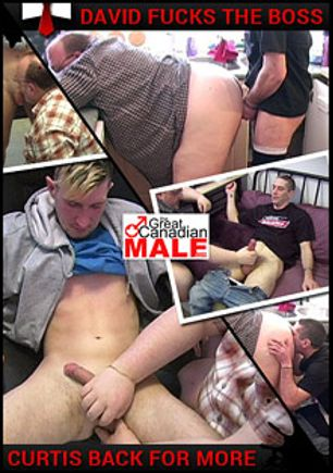 Curtis Back For More - David Fucks The Boss, starring David (AMVC), Morgan (AMVC) and Curtis, produced by The Great Canadian Male.