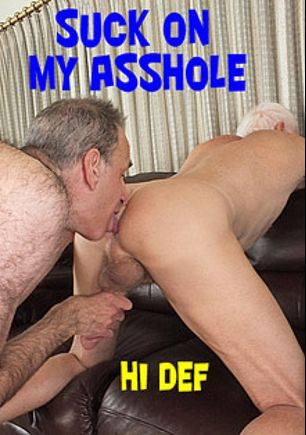 Suck On My Asshole, starring Anal Alan and Carl Hubay, produced by Hot Dicks Video.