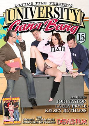 University Gang Bang 15, starring Jodi Taylor, Jennifer White, Kierra Wilde, Laela Pryce, Filthy Rich and Anthony Rosano, produced by Devil's Film and Devils Film.