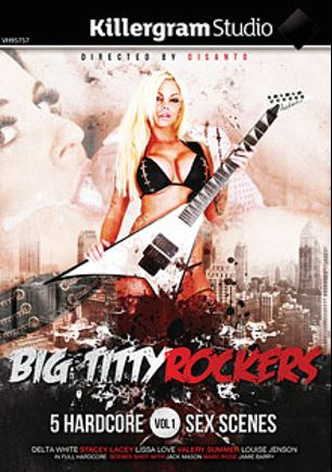 Big Titty Rockers, starring Louise Jenson, Delta White, Lissa Love, Stacey Lacey, Jamie Barry (m), Marc Rose, Valerie Summer and Jack Mason, produced by Killergram - Yourope Media.