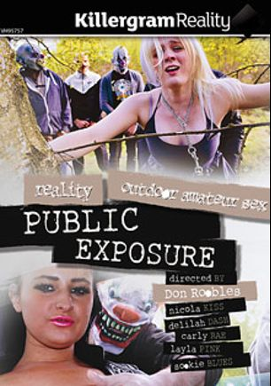 Public Exposure, starring Delilah Dash, Nicola Kiss, Carly Rae, Layla Pink and Sookie Blues, produced by Killergram - Yourope Media.