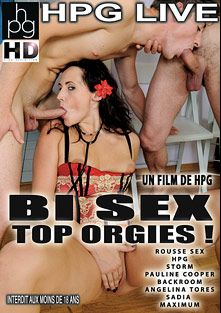 Bi Sex Top Orgies, starring Storm (m), Maximum, Sadia, Rousse Sex, Pauline Cooper, Angelina Torres and Herve Pierre Gustave, produced by HPG Production.