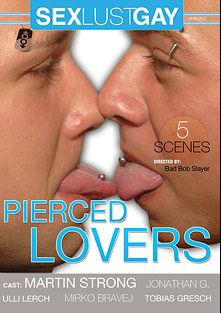 Pierced Lovers, starring Ulli Lerch, Markus Tynai, Tobias Gresch, Marko Bravej and Jonathan G., produced by Sex Lust Gay.