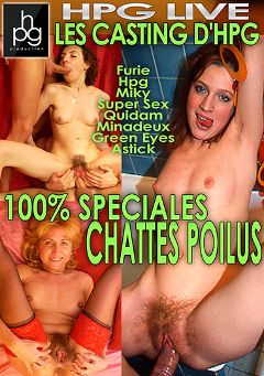 "Adult entertainment movie ""Les Castings D'HPG 100 Percent Specials Chattes Poilus"" starring Furie, Super Sexe & Green Eyes. Produced by HPG Production."