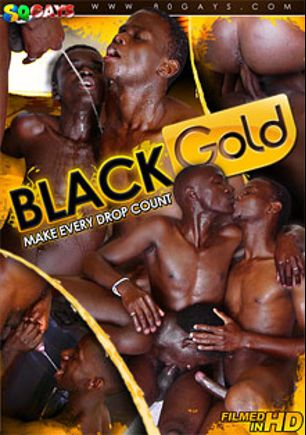 Black Gold: Make Every Drop Count, starring Marvin, Rony, Max, Andrew, Mark, Jay, Saka, Emma (m), Alpha, Chris and Martin *, produced by 80 Gays and CJXXX.