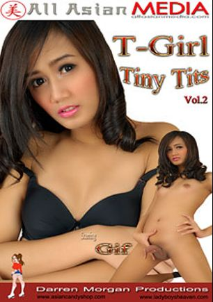 T-Girl Tiny Tits 2, starring Gift (o), produced by Asian Candy Shop.