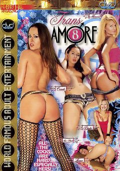 "Adult entertainment movie ""Trans Amore 8"". Produced by Robert Hill Releasing Co.."