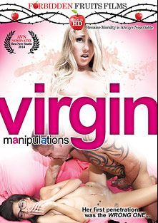 Virgin Manipulations, starring Ava Taylor, Hannah Heartley, Tony D., Carter Cruise, Tyler Page, Kiara Knight, Jodi West, Tony Rubino and Levi Cash, produced by Forbidden Fruits Films.