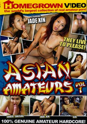 Asian Amateurs, starring Gia, Trent White, Jade Xin, Saber Takisha and Maxx Loadz, produced by Homegrown Video.