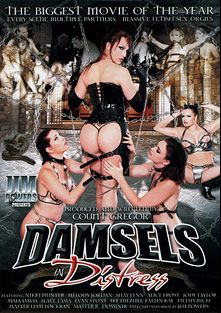 Damsels In Distress, starring Jodi Taylor, Melody Jordan, Alice Frost, Maia Davis, Tasia, Shay Lynn, Nicki Hunter, Faelin Kae, Dominik Kross, Ike Diezel, Filthy Rich, Chad Diamond, Master Liam, Ryan Moore and Evan Stone, produced by Powersville Inc.