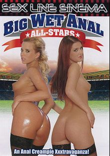 Big Wet Anal All-Stars, starring Vera Golden, Candy Cat, Domenika Pink, Rudy Strong, Cindy Dollar, Kyra Banks, Joachim Kessef and Richard Langin, produced by K-Beech and Sex Line Sinema.