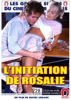 "Adult entertainment movie ""The Initiation Of Rosalie - French"" starring Olinka, Silvio Bello & Agnes Ardant. Produced by ALPHA-FRANCE."