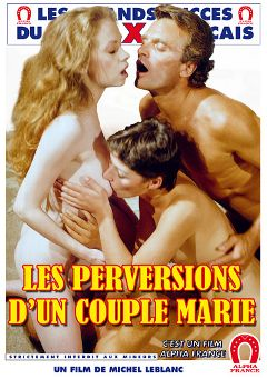 "Adult entertainment movie ""The Perversions Of A Married Couple - French"" starring Carole Pierac, Cathy Menard & Aurore. Produced by ALPHA-FRANCE."