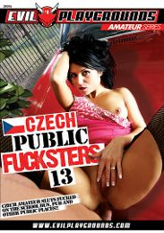 """Featured Studio - Evil Playgrounds presents the adult entertainment movie """"Czech Public Fucksters 13""""."""