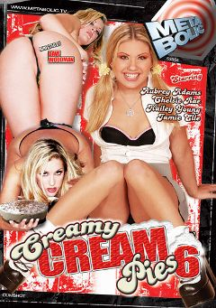 "Adult entertainment movie ""Creamy Cream Pies 6"" starring Aubrey Addams, Jamie Elle & Chelsea Ray. Produced by Sunset Media."