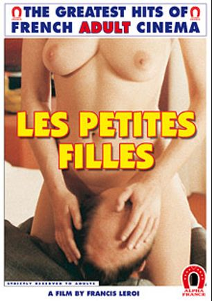 Daddy's Girls, starring Diane Dubois, Jean Moulard, Edwige Faillel, Celine Gallone, Claude Valmont, Cathy Stewart and Jean Pierre Armand, produced by ALPHA-FRANCE.