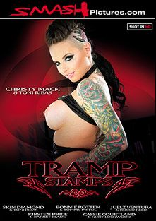 Tramp Stamps, starring Christy Mack, Bonnie Rotten, Skin Diamond, Juelz Ventura, Rocco Reed, Tommy Pistol, Cassie Courtland, Kirsten Price, Barrett Blade, Kurt Lockwood and Toni Ribas, produced by Smash Pictures.