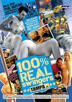 "Adult entertainment movie ""100 Percent Real Swingers: Tampa, FL"" starring Rosa Bella, Jen & Jasmine. Produced by Vivid Entertainment."