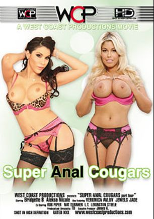 Super Anal Cougars 4, starring Aleksa Nichole, Bridgette B., Rob Piper, Veronica Avluv, Nat Turner, Jewels Jade, L.T. Turner and Lexington Steele, produced by West Coast Productions.