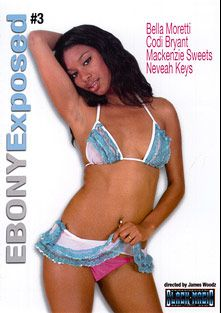 Ebony Exposed 3, starring McKenzie Sweet, Nevaeh Keyz, Codi Bryant, Bella Moretti, Jon Jon and Julius Ceazher, produced by Black Magic Pictures.