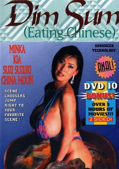 "Adult entertainment movie ""Dim Sum"" starring Minka, Hardy Wood & Kia. Produced by Sunshine Films."