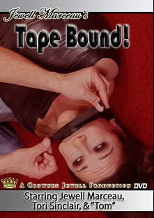 Tape Bound, starring Jewell Marceau and Tori Sinclair, produced by Jewell Marceau Productions.