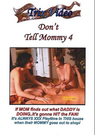 Don't Tell Mommy 4, starring Crissy Cox, produced by Trix Productions.