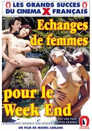 "Just Added presents the adult entertainment movie ""Wife Exchange For The Weekend - French""."