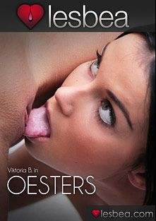 Oesters, starring Victoria Blaze, Jessie Hazz, Kari Milla, Dido Angel, Blue Angel, Eufrat Tenka, Kirsten and Cindy, produced by Lesbea.