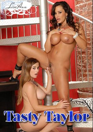 Tasty Taylor, starring Taylor Vixen and Lisa Ann, produced by Brand Danger.