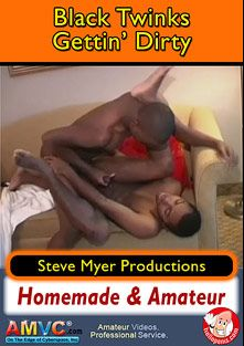 Black Twinks Gettin' Dirty, starring Joe (m) and Markie, produced by Steve Myer Productions.