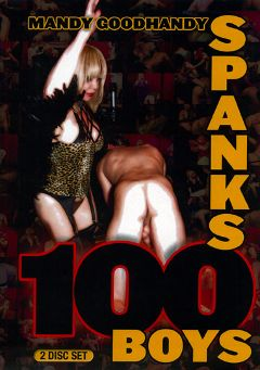 "Adult entertainment movie ""Mandy Goodhandy Spanks 100 Boys"" starring Mandy Goodhandy, Peter Scorpio & James Scorpio. Produced by Mayhem North Production."