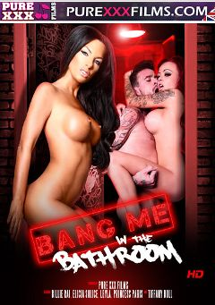 "Adult entertainment movie ""Bang Me In The Bathroom"" starring Billie Rai, Elicia Solace & Princess Paris. Produced by Purexxxfilms."