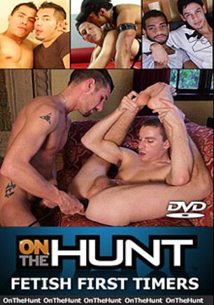 Fetish First Timers, starring Trey (m), Aston, Erik *, Tyler, Tony, Nathan and Sebastian, produced by On The Hunt.