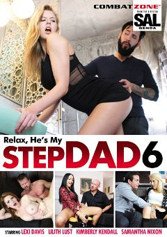 "Adult entertainment movie ""Relax He's My Stepdad 6"" starring Lexi Davis, Samantha Nixon & Lilith Lust. Produced by Combat Zone."