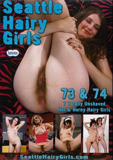 Seattle Hairy Girls 73 And 74, starring Nikki Silver, Simone, Mahonia, Gwen, Laila, Ivy, Claire and Rodney Moore, produced by Rodnievision.