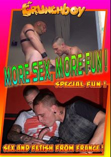 More Sex, More Fun, starring Clem Gard, Stiffler, Jess Royan, PicWik, Billy Tracash, Ryan Filth and Magnum XXL, produced by Crunchboy.fr.